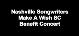 Nashville Songwriters Make A Wish Benefit